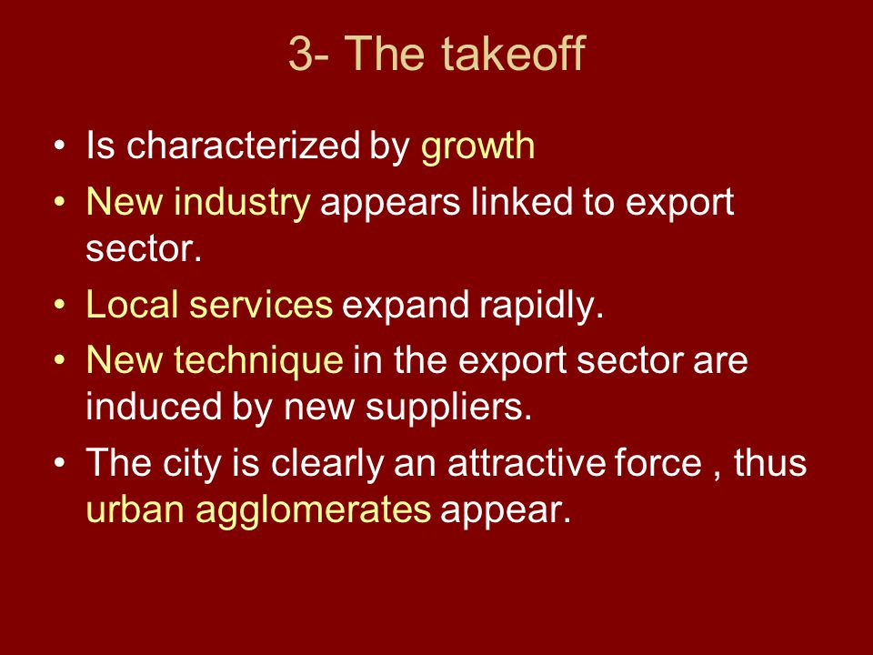 3- The takeoff Is characterized by growth