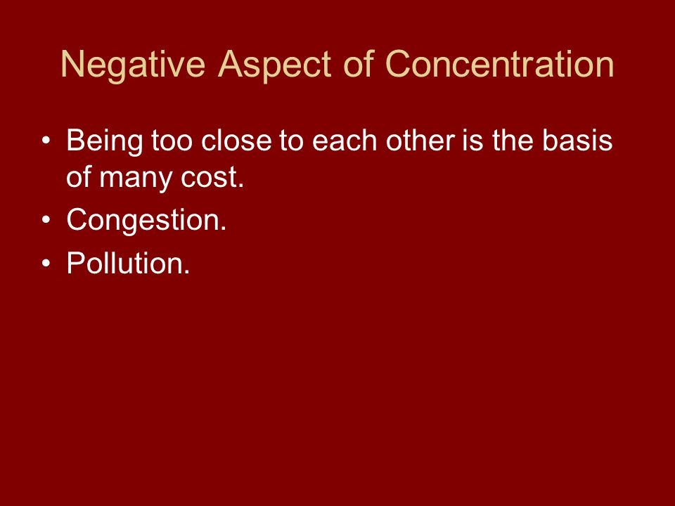 Negative Aspect of Concentration