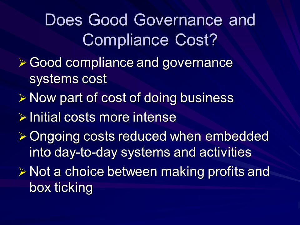 Does Good Governance and Compliance Cost