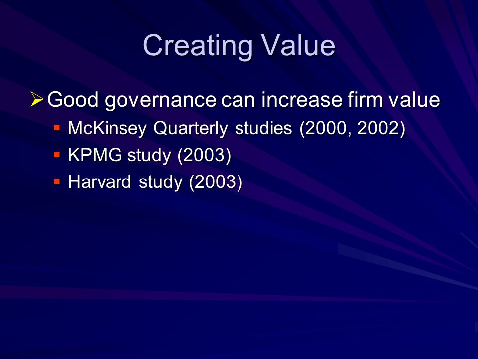 Creating Value Good governance can increase firm value