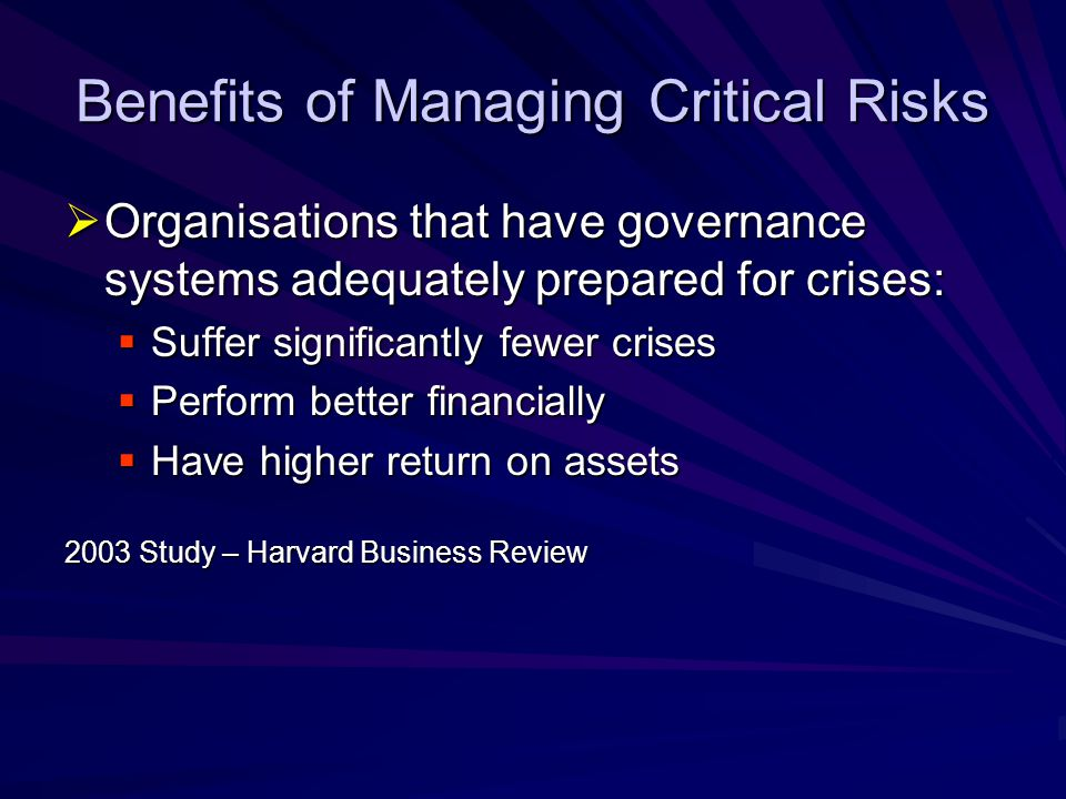 Benefits of Managing Critical Risks