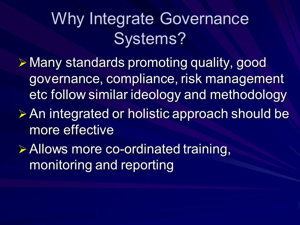 Why Integrate Governance Systems