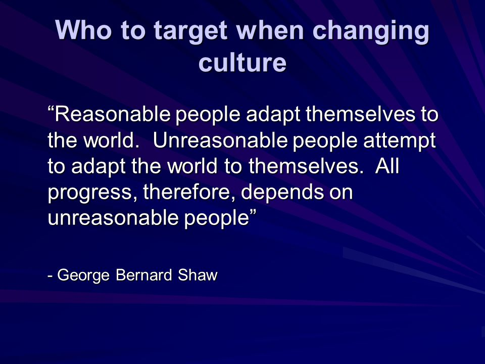 Who to target when changing culture