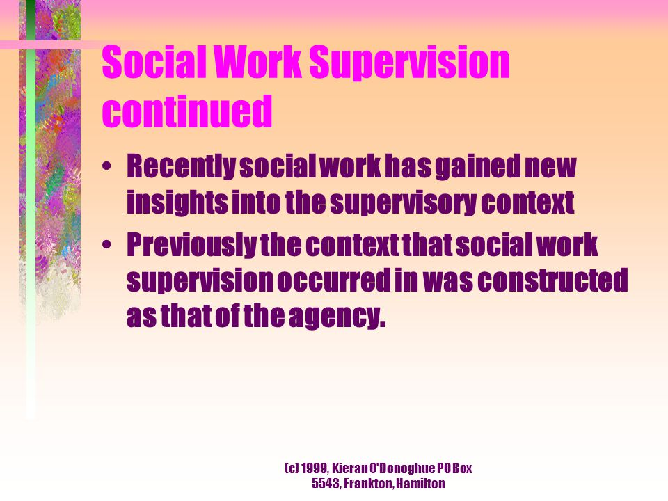 Social Work Supervision continued