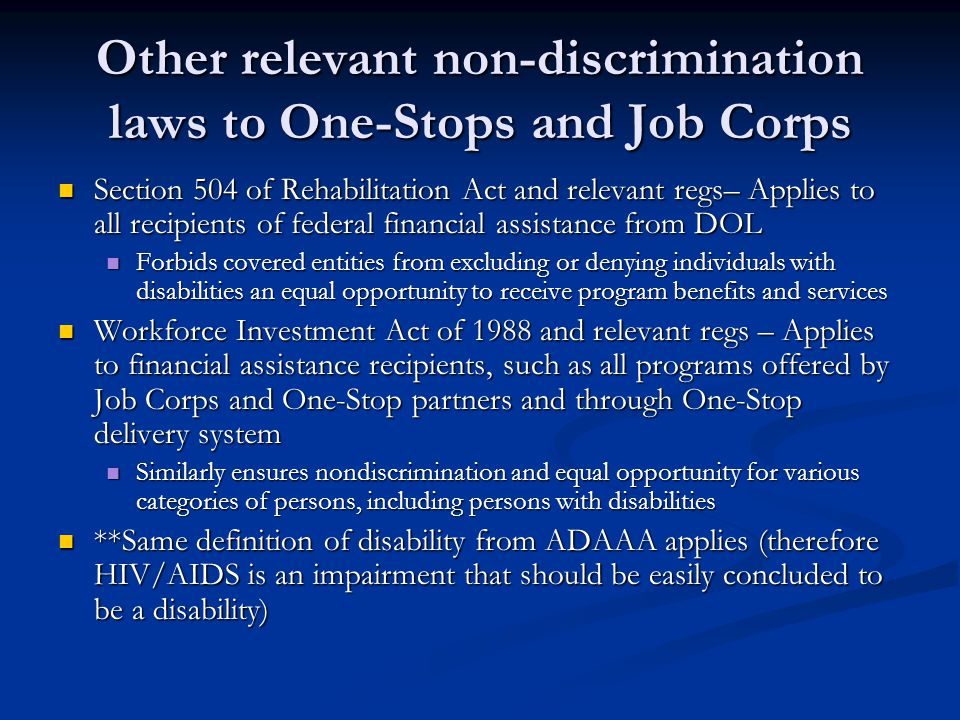 Other relevant non-discrimination laws to One-Stops and Job Corps