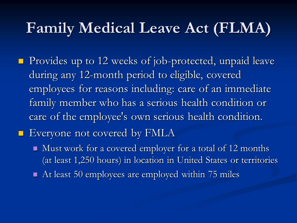 Family Medical Leave Act (FLMA)