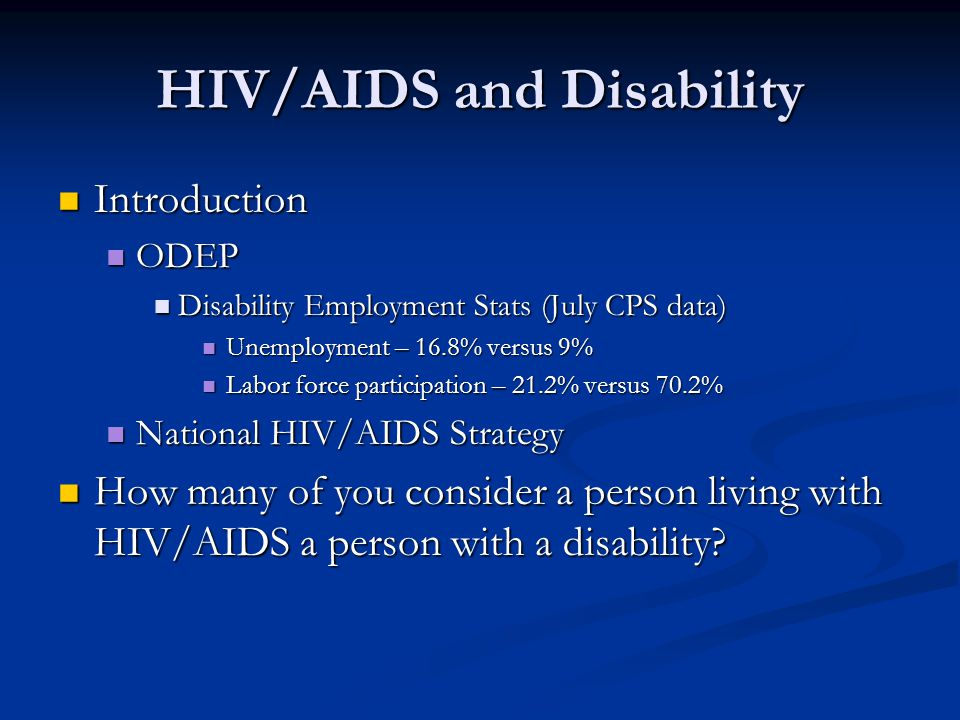 HIV/AIDS and Disability