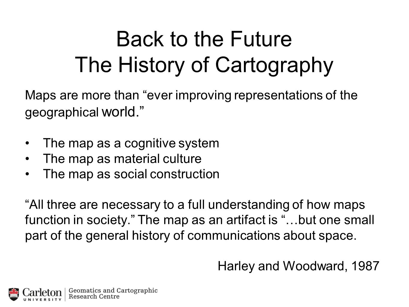 Back to the Future The History of Cartography