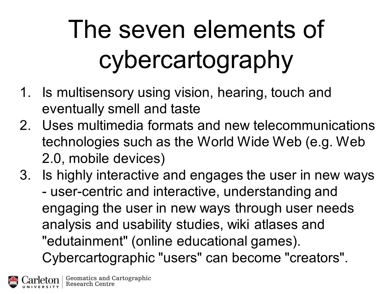 The seven elements of cybercartography