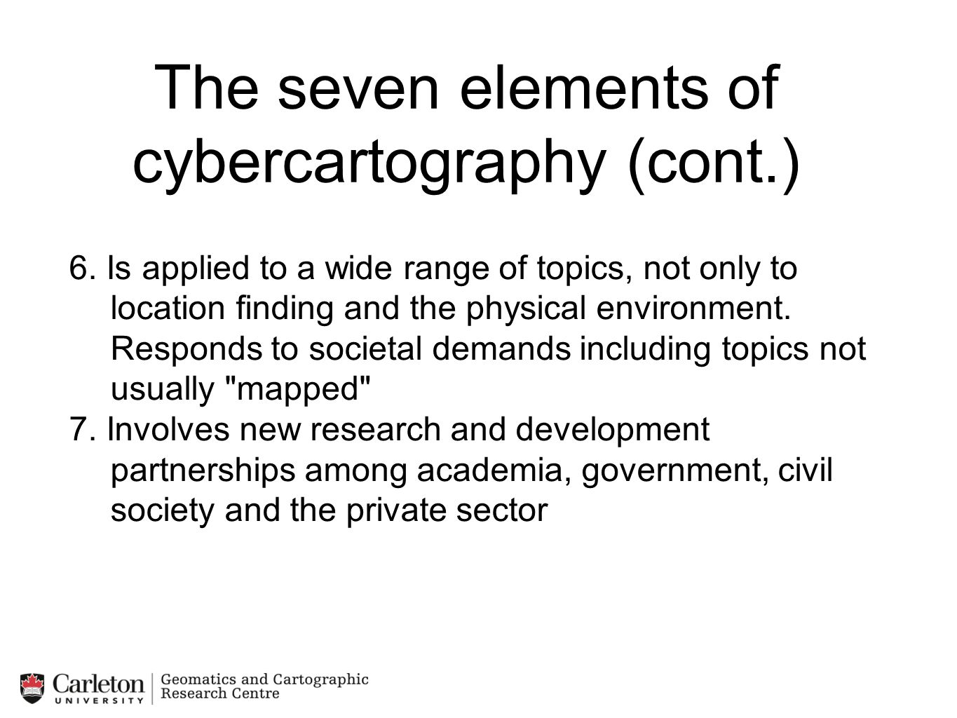 The seven elements of cybercartography (cont.)