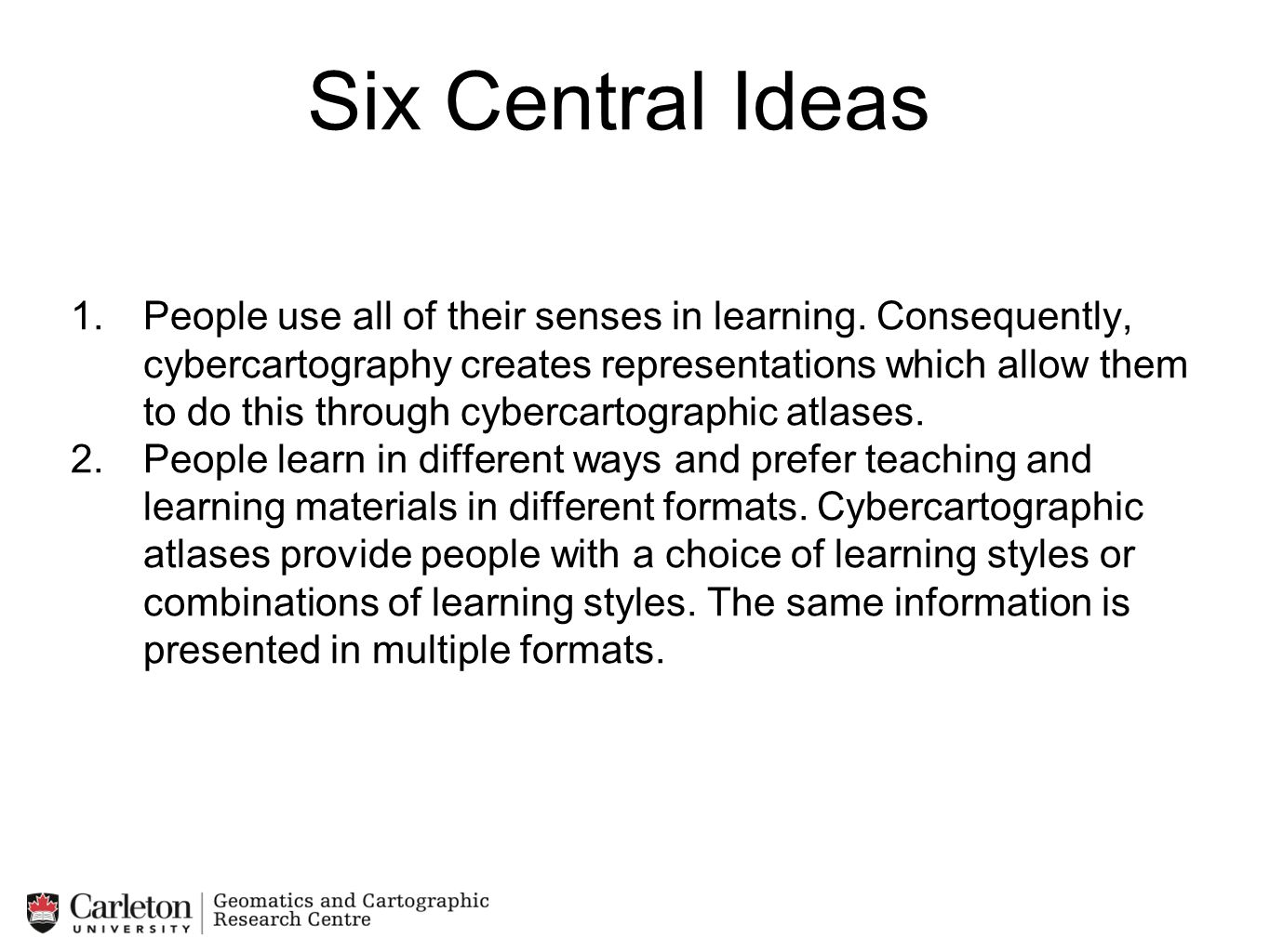 Six Central Ideas