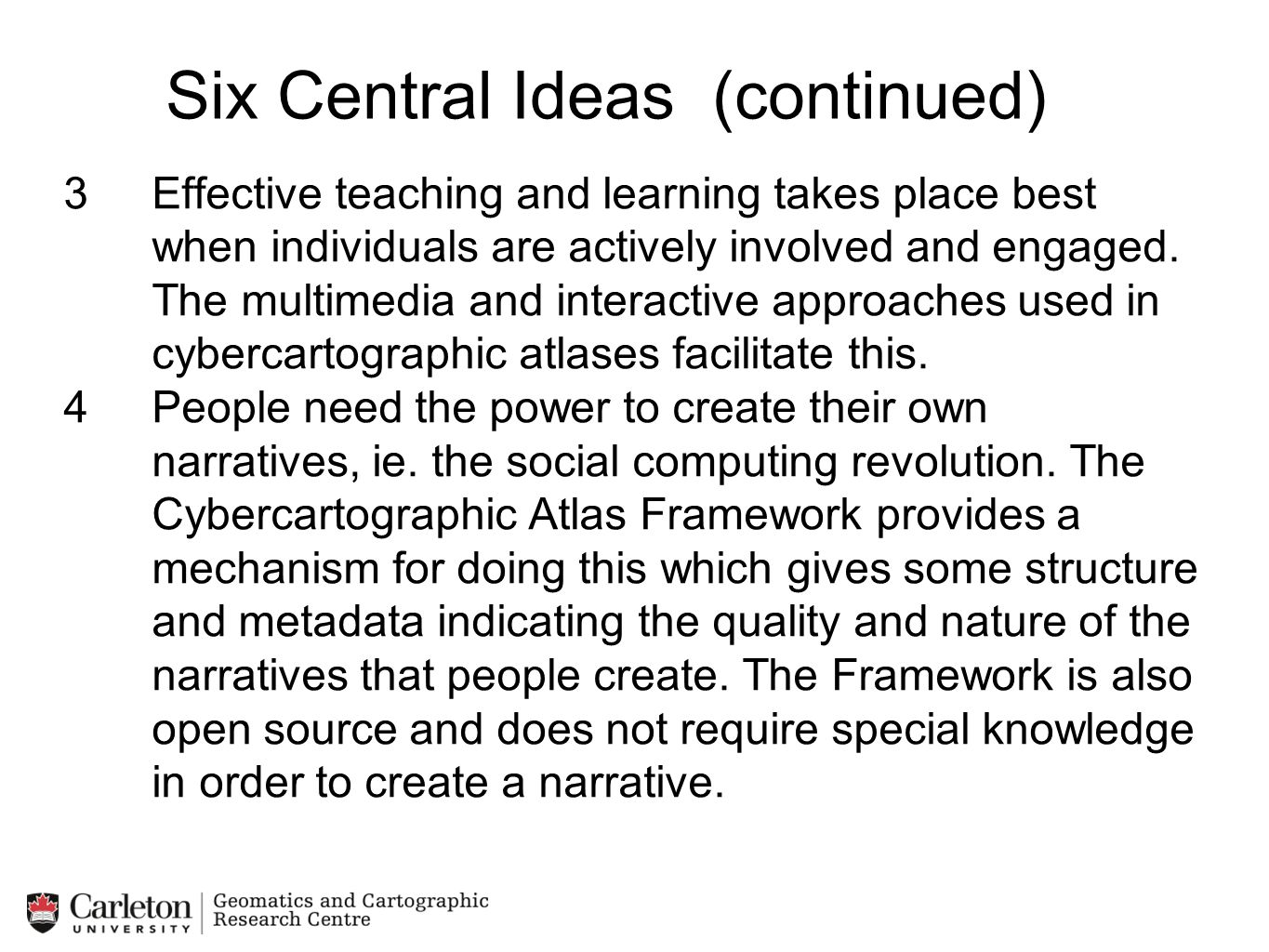 Six Central Ideas (continued)