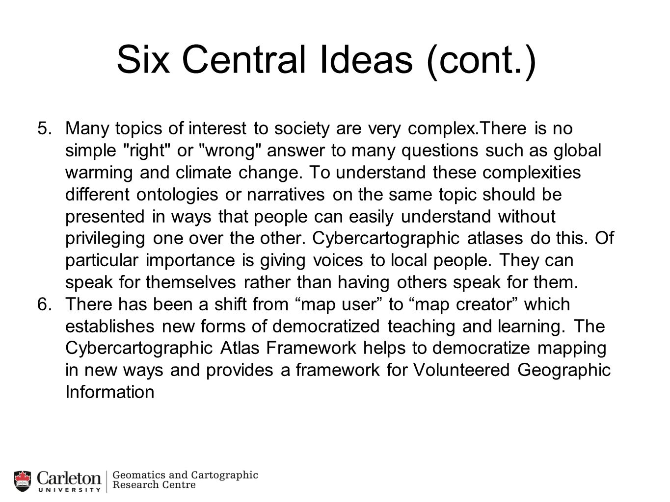 Six Central Ideas (cont.)
