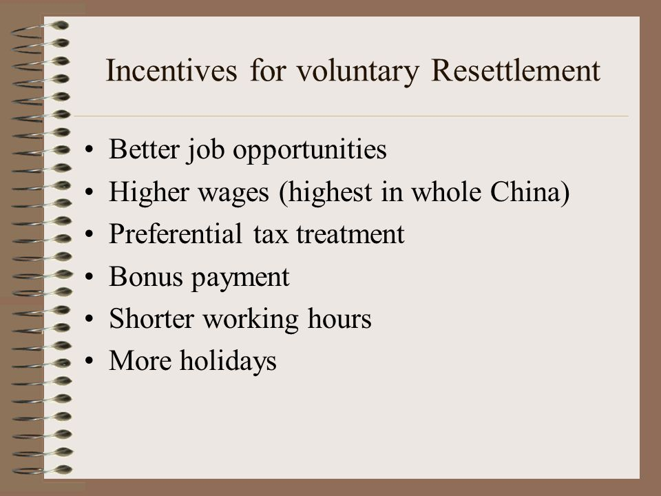 Incentives for voluntary Resettlement