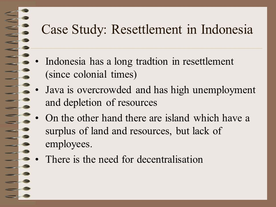 Case Study: Resettlement in Indonesia