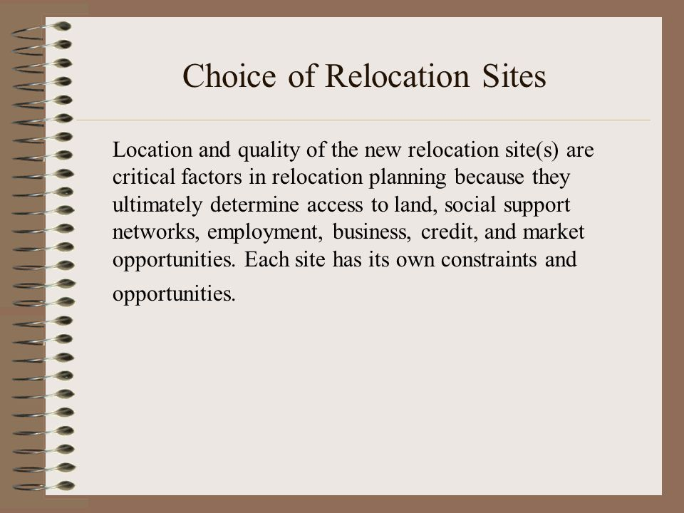 Choice of Relocation Sites