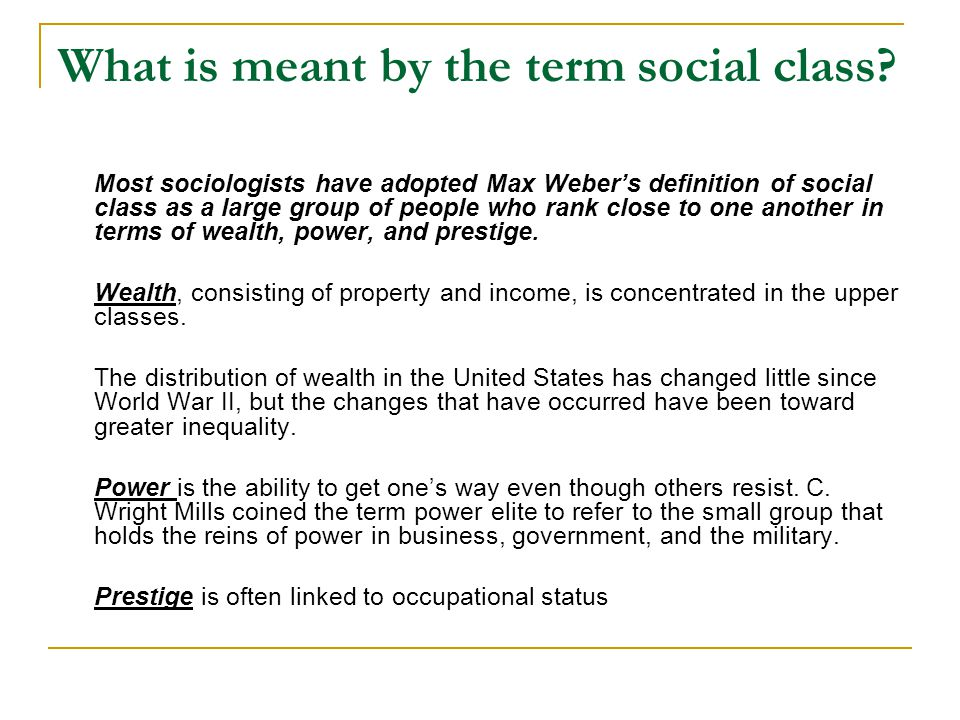What is meant by the term social class