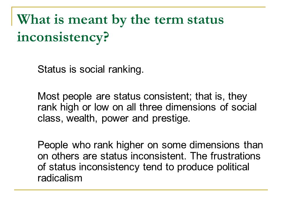 What is meant by the term status inconsistency