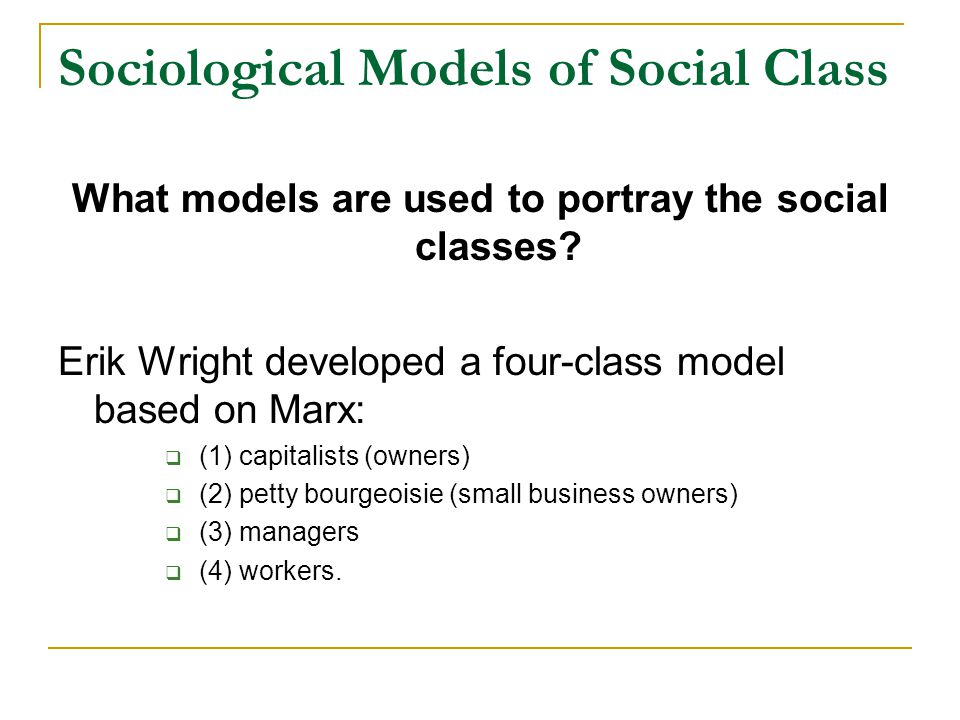Sociological Models of Social Class