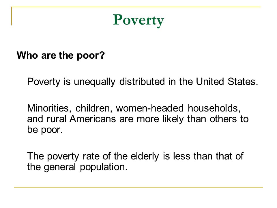 Poverty Who are the poor