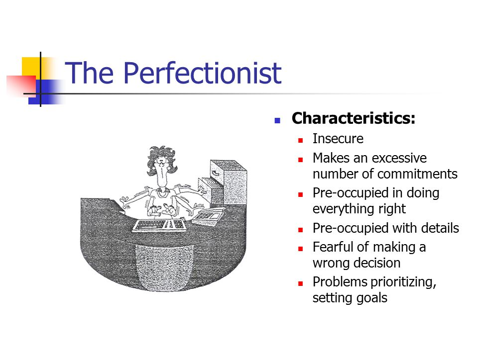 The Perfectionist Characteristics: Insecure