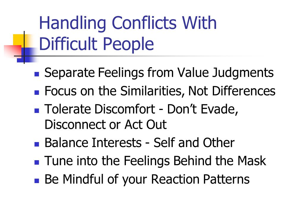Handling Conflicts With Difficult People