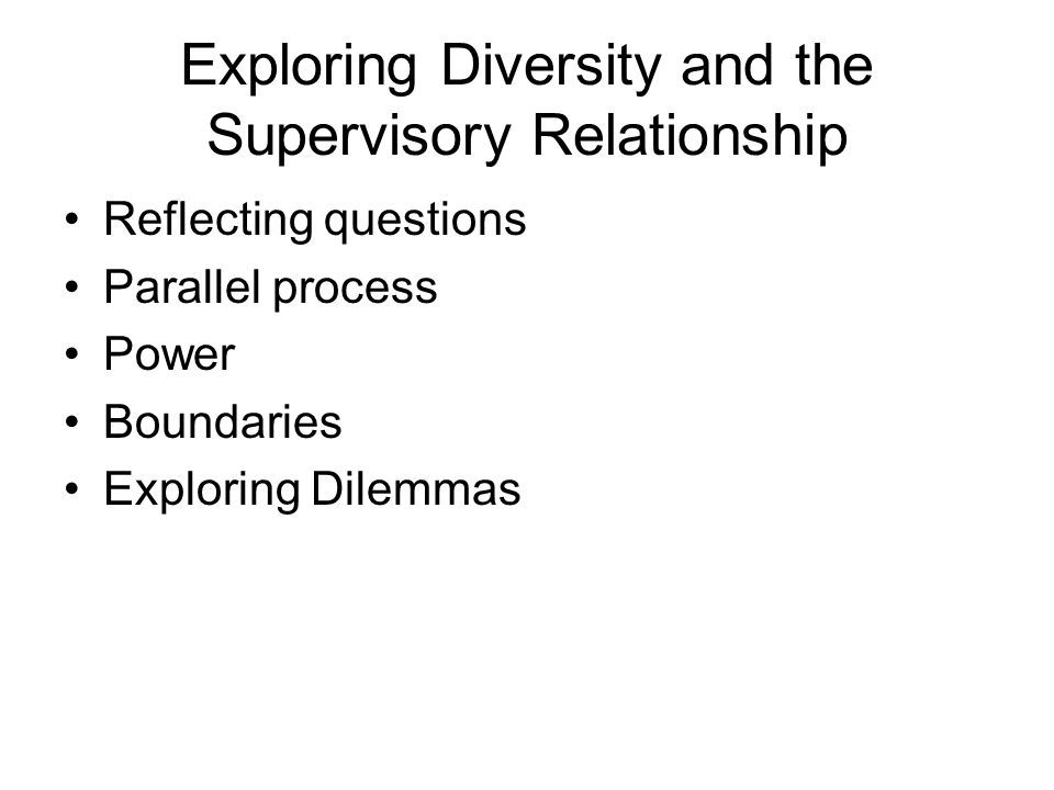 Exploring Diversity and the Supervisory Relationship