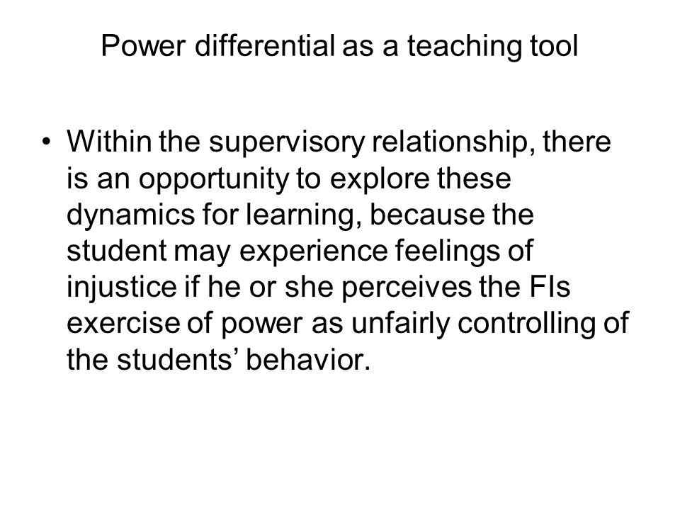 Power differential as a teaching tool