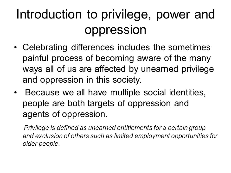 Introduction to privilege, power and oppression