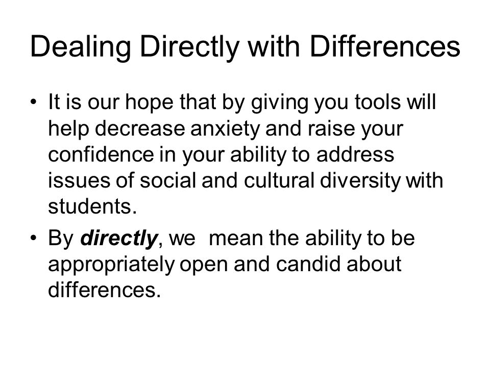Dealing Directly with Differences