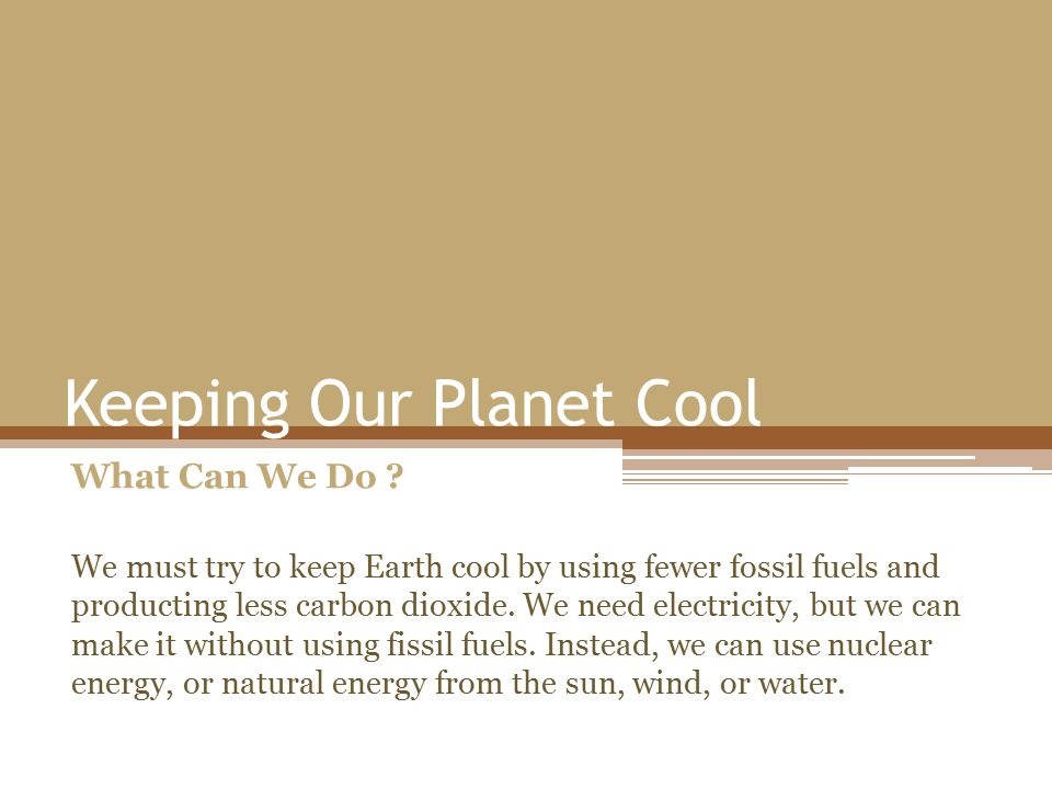Keeping Our Planet Cool