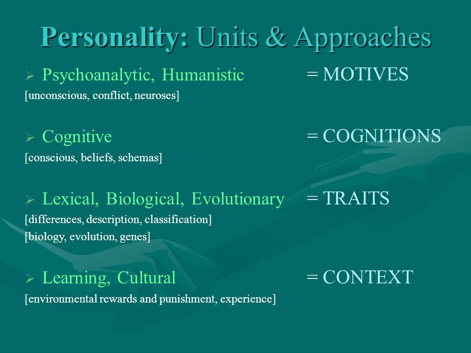 Personality: Units & Approaches