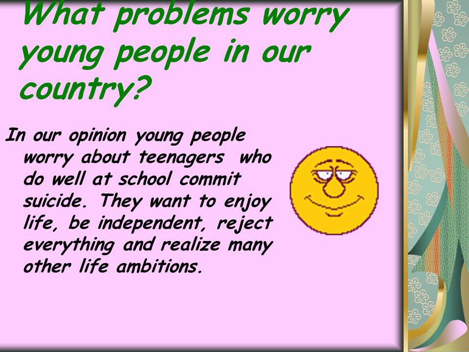 What problems worry young people in our country
