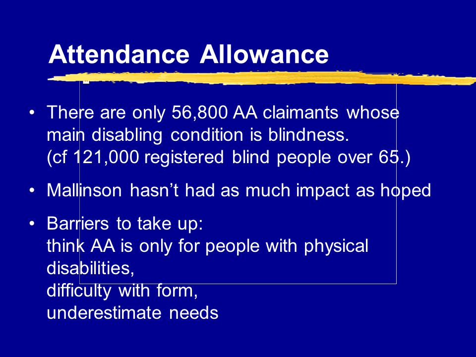 RNIB Welfare Rights Services what we do ppt download – Attendance Allowance Form