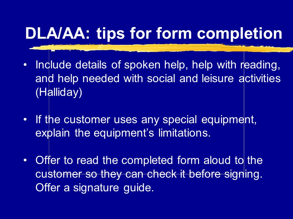 DLA/AA: tips for form completion