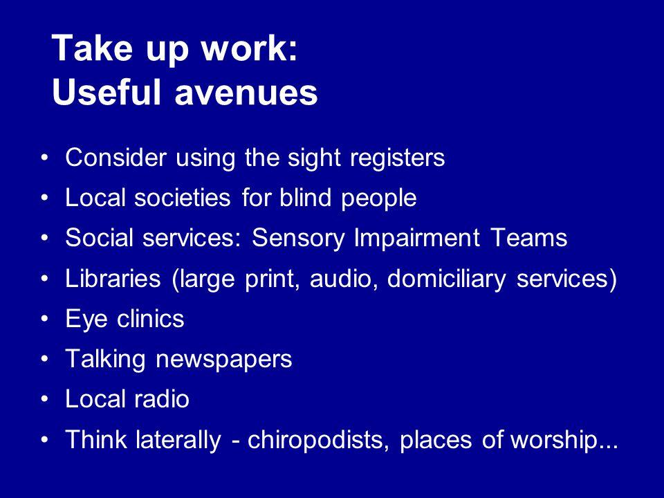 Take up work: Useful avenues