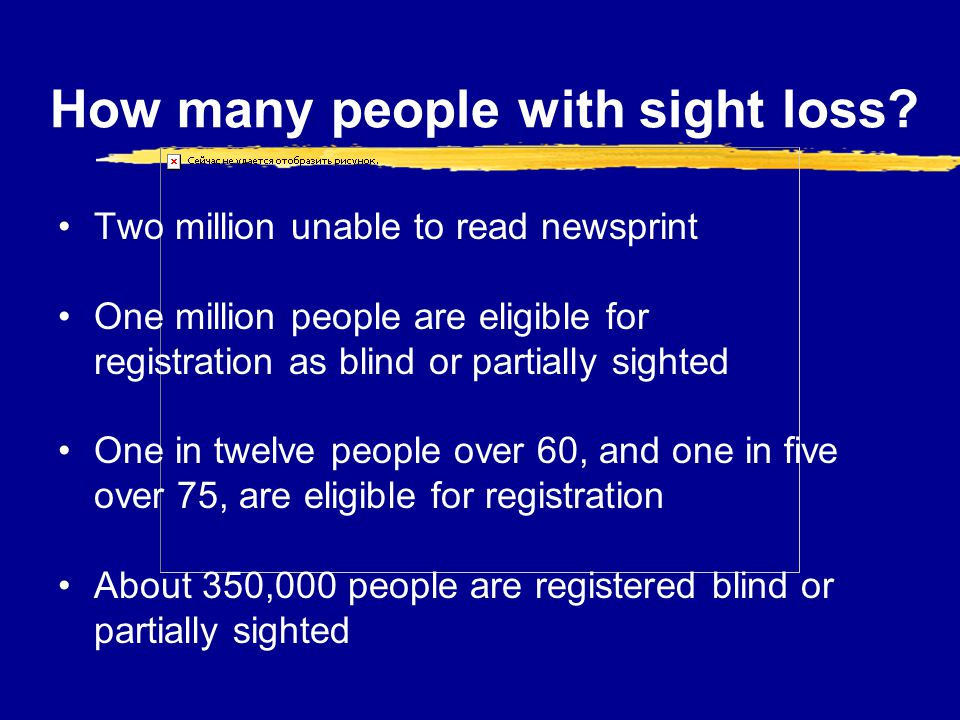 How many people with sight loss