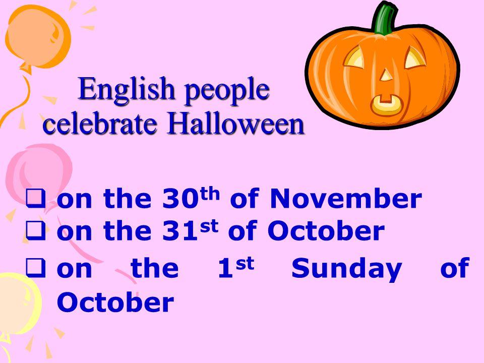 English people celebrate Halloween
