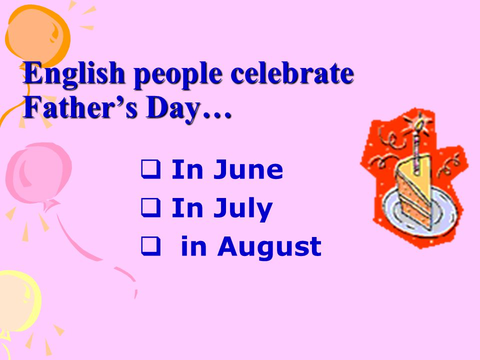English people celebrate Father's Day…