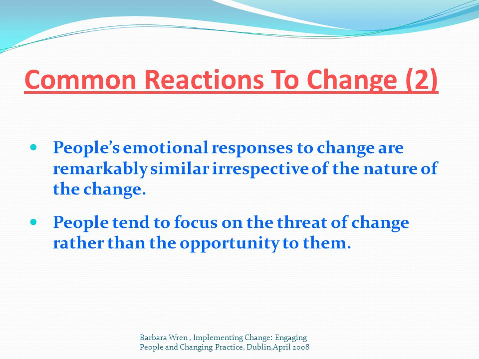 Common Reactions To Change (2)