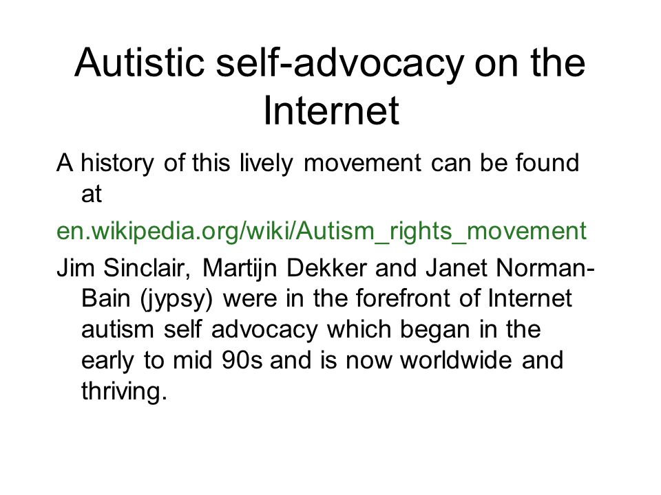 Autistic self-advocacy on the Internet