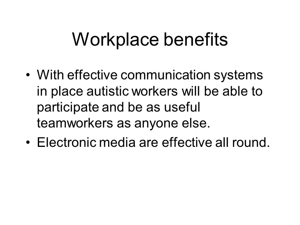 Workplace benefits