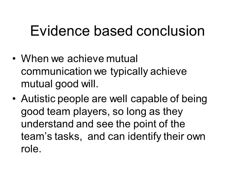 Evidence based conclusion