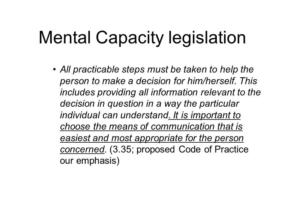 Mental Capacity legislation