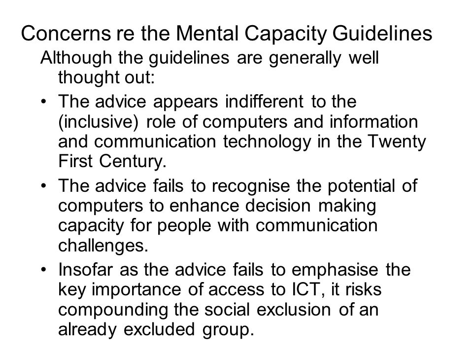 Concerns re the Mental Capacity Guidelines