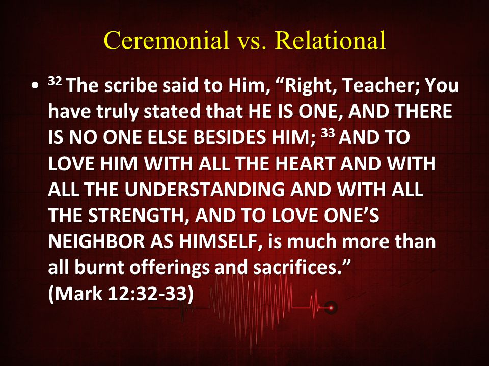 Ceremonial vs. Relational