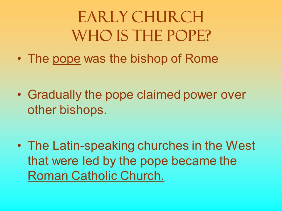 Early Church Who is the Pope