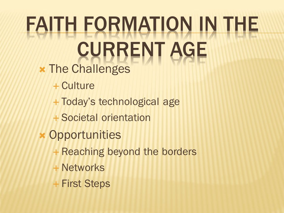 Faith Formation in the current age