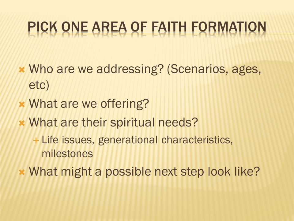 Pick one area of Faith Formation