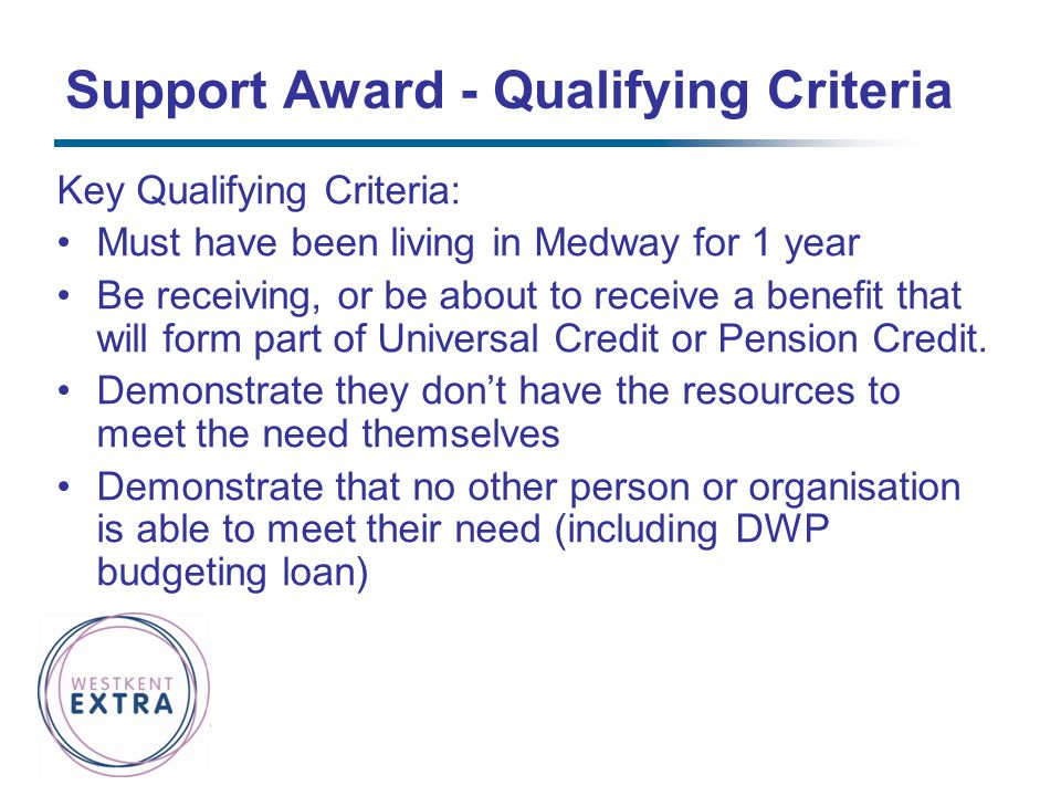 Support Award - Qualifying Criteria